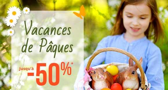 Vacances de Pâques jusqu'à -50%