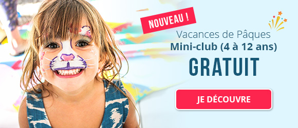 Nouveau – Vacances de Pâques - Mini-club (4 à 12 ans) -Gratuit